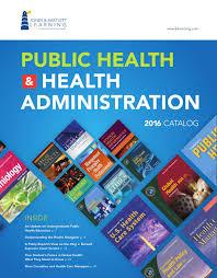 2016 public health u0026 health administration catalog by jones
