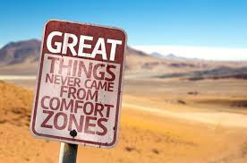 Leaving Your Comfort Zone On Leaving Your Comfort Zone