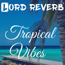 tropical photo album file lord reverb tropical vibes album cover jpg wikimedia