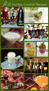 holiday cocktail recipes 25 holiday cocktail recipes
