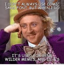 What Font Is Used For Memes - 25 best memes about gene wilder meme gene wilder memes