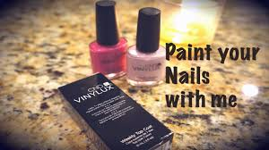 paint your nails with me review cnd vinylux nail polish youtube