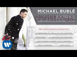 michael bublé christmas exclusive first listen extra youtube