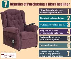 benefits of purchasing a riser recliner visual ly