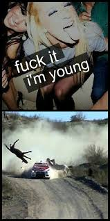 Fuck It Meme - fuck it i m young fuck it i m young know your meme