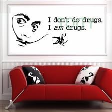popular art drugs buy cheap art drugs lots from china art drugs salvidor dali i dont do drugs i am drugs vinyl wall art sticker mural decal size