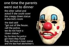 Evil Clown Memes - 25 best memes about creepy clown creepy clown memes