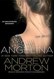 biography angelina jolie book angelina an unauthorized biography andrew morton bronson pinchot