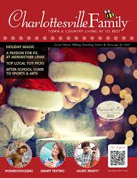 charlottesvillefamily december 2013 by ivy publications issuu