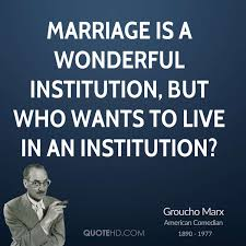 groucho marx marriage quotes quotehd