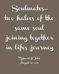 wedding quotes lifes journey soulmates two halves of the same soul joining together in lifes
