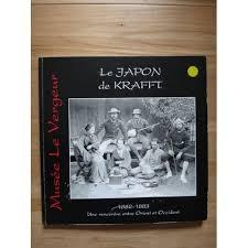 si e r ausseur jusqu quel ge le japon de krafft 1882 1883 une rencontre entre orient et occident de musee le vergeur 970251843 l jpg