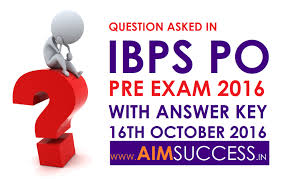 question asked in ibps po pre exam with answer key all shifts