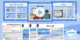 3d modelling sketchup 2d to 3d year 5 lesson pack 1