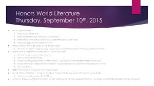 what person do you write a research paper in honors world literature august 3 rd 2015 welcome to class 28 honors