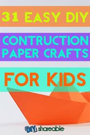 31 easy u0026 adorable construction paper crafts for kids