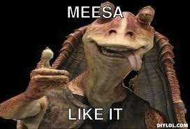 Jar Jar Binks Meme - star wars vii the force awakens thread possible spoilers only