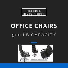 big and tall office chairs with 500 lbs capacity for big and