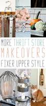 Thrift Home Decor More Farmhouse Thrift Store Makeovers Fixer Upper Style The