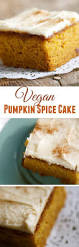 thanksgiving dinner cake pumpkin spice cake recipe pumpkin spice cake vegan pumpkin