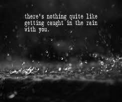 wedding quotes rainy day rainy day