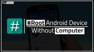 5 apps root android phone without computer definitive guide