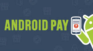 android pay stores android pay app is now available for via the play