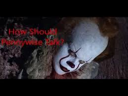 how should pennywise talk new it movie youtube