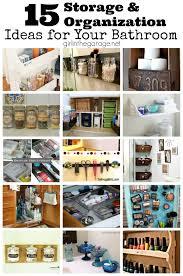 bathroom organizers ideas 15 storage and organization ideas for your bathroom girl in the