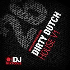 dj mixtools 26 dirty dutch house dutch house sample cd electro
