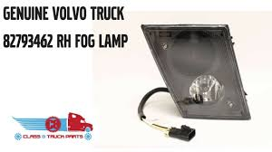 aftermarket volvo truck parts genuine volvo truck right side fog light 82793462 youtube