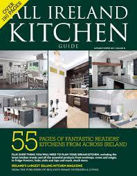 all ireland kitchen guide ireland u0027s homes interiors u0026 living