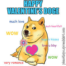 Cute Valentine Memes - happy valentine s day from doge cute dog indeed from planet hupo