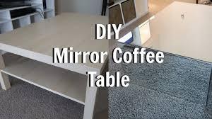 diy mirror coffee table ikea hack youtube