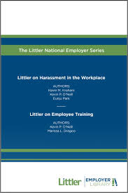 lexisnexis firm manager littler on harassment in the workplace u0026 employee training