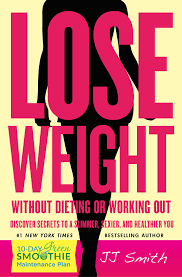 lose weight without dieting or working out book by jj smith