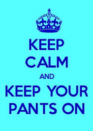 Panties In A Bunch Meme - don t get your panties in a bunch quotes pinterest calming
