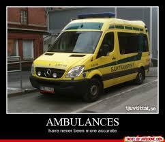 Ambulance Meme - this one funny ambulance meme your friends