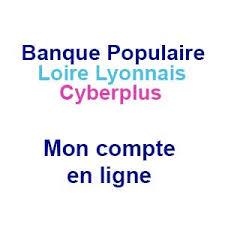 banque populaire loire et lyonnais siege social loirelyonnais banquepopulaire fr acceder a vos comptes