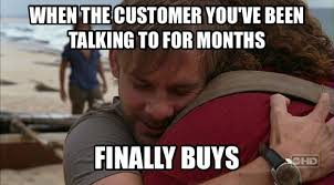 Meme Sles - 15 hilarious and all too accurate sales memes