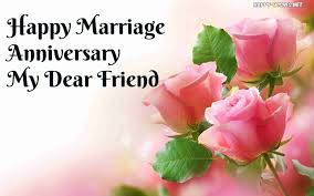 happy anniversary wishes for friends quotes and images happy