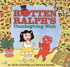 rotten ralph s thanksgiving wish lexile find a book