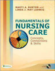 Fundamentals Of Anatomy And Physiology Third Edition Study Guide Answers Fundamentals Of Nursing Care Concepts Connections U0026 Skills 2nd