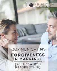 marriage caption communicating forgiveness in marriage fulfilling your vows