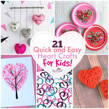 21 quick and easy heart crafts for kids pint sized treasures