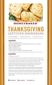 recipe for thanksgiving leftovers honeybaked thanksgiving leftover empanadas honeybaked ham