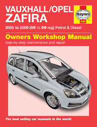 haynes manual vauxhall opel zafira petrol u0026 diesel 2005 on