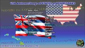 Flags In Hawaii Hawaii State Anthem