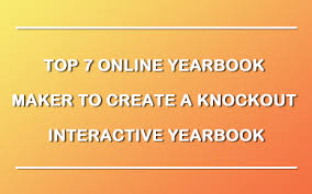 create a yearbook online 5 apps to create yearbook online on small budget fliphtml5