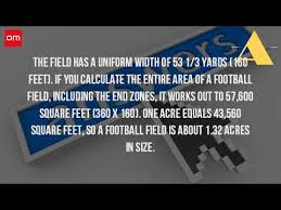 how many square feet is a football field youtube